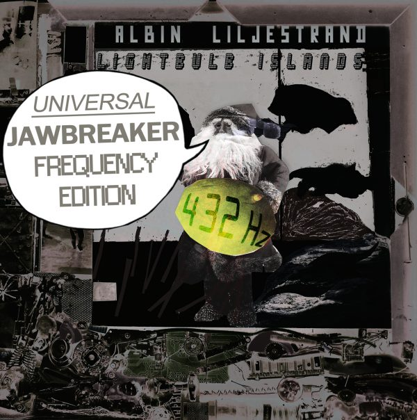 Albin Liljestrand: Lightbulb Islands (Universal Jawbreaker Frequency Edition)