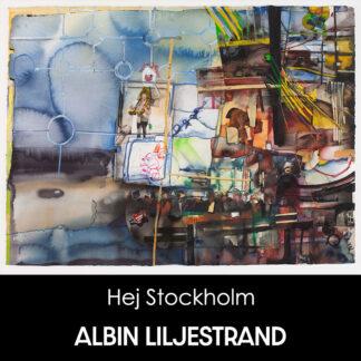 Albin Liljestrand - Hej Stockholm