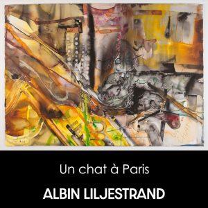 Albin Liljestrand - Un chat á Paris
